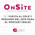 Vuelta al cole y resumen de 2015 podcast de construcción