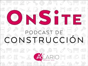 Onsite Podcast de Construcción
