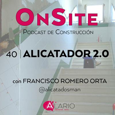 Alicatados-entrevista-onsite-podcast-construccion-cabecera-post