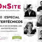 OnSite Podcast de Construcción | Especial Intertécnicos