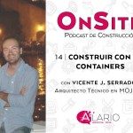 Construir con ISO Containers   OnSite Podcast de Construcción