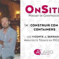 Construir con ISO Containers | OnSite Podcast de Construcción