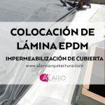 Impermeabilización de cubierta con lámina de EPDM