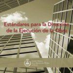 Estándares Dirección de Ejecución de Obras