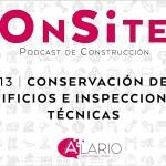 Conservación de edificios   OnSite Podcast de Construcción