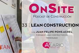 lean construction en onsite podcast de construcción