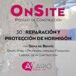 Reparación de hormigón | Entrevista OnSite Podcast de Construcción
