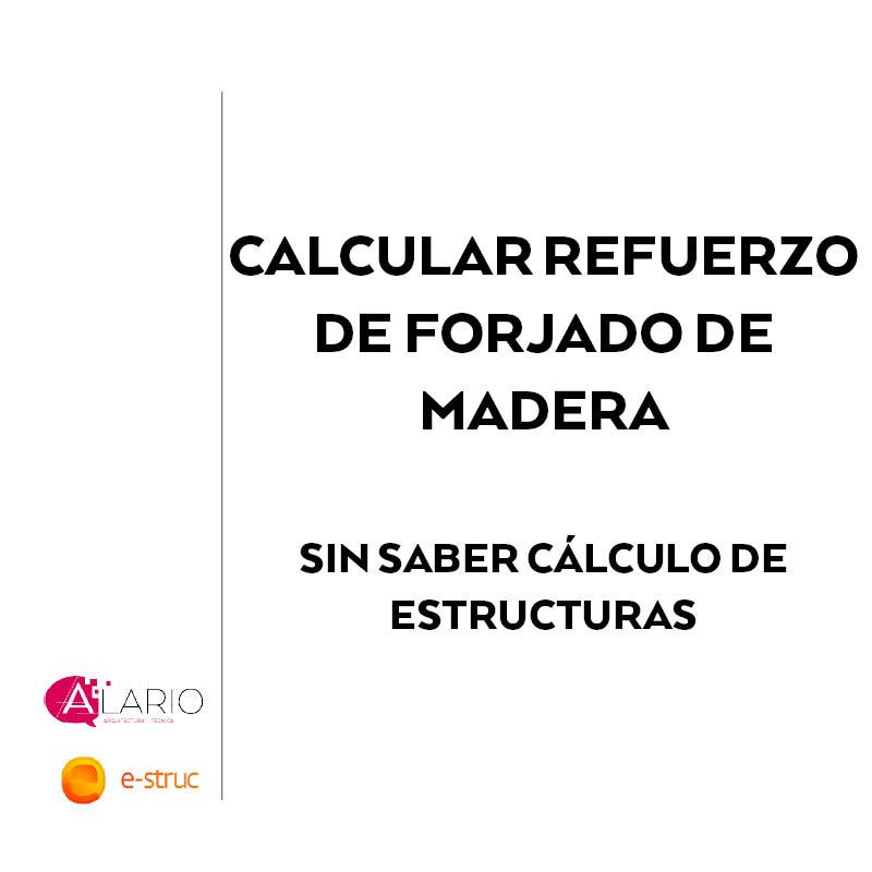 Video-calcular-forjado-de-madera-sin-saber-calculo-de-estructuras-cabecera-post